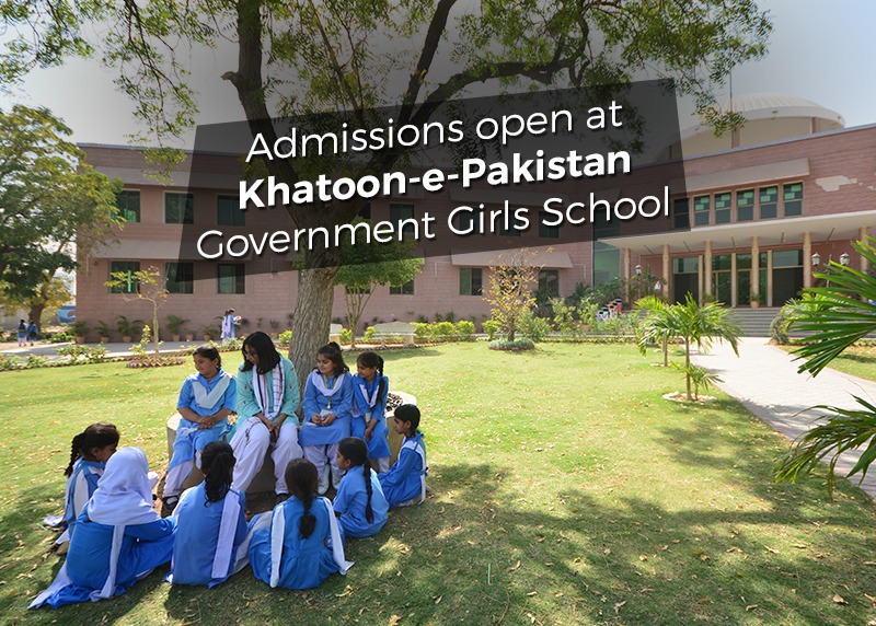 Admissions Open at Khatoon-e-Pakistan GGS